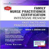 Family Nurse Practitioner Certification Intensive Review 3rd Edition by Maria T. Codina Leik PDF Download