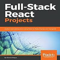 Full-Stack React Projects by Shama Hoque PDF Download