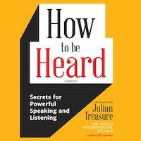 How to be Heard by Julian Treasure PDF Download