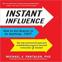 Instant Influence by Michael V. Pantalon PDF Download