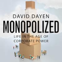 Monopolized by David Dayen PDF Download