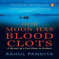 Our Moon Has Blood Clots by Rahul Pandita PDF Download