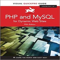 PHP and MySQL for Dynamic Web Sites by Larry Ullman PDF Download