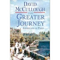The Greater Journey by David McCullough PDF Download
