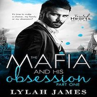 The Mafia and His Obsession Part 1 by Lylah James PDF Download
