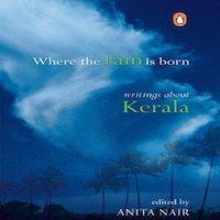Where the Rain is Born by Anita Nair PDF Download