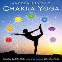 Anodea Judith's Chakra Yoga by Anodea Judith PDF Download