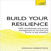 Build Your Resilience by Donald Robertson