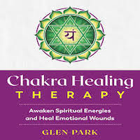 Chakra Healing Therapy by Glen Park PDF Download