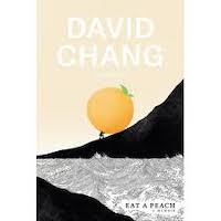 Eat a Peach by David Chang