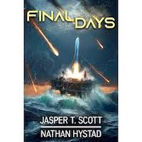 Final Days by Jasper T. Scott and Nathan Hystad