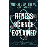 Fitness Science Explained by Michael Matthews PDF Download