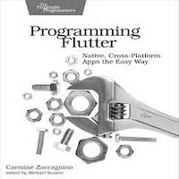 Programming Flutter by Carmine Zaccagnino PDF Download'