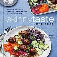 Skinnytaste Meal Prep by Gina Homolka