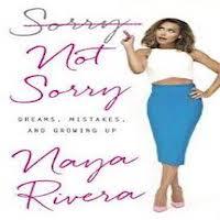 Sorry Not Sorry by Naya Rivera