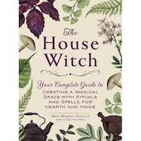 The House Witch by Arin Murphy-Hiscock PDF Download