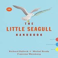 The Little Seagull Handbook 3rd Edition by Richard Bullock
