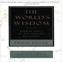 The World's Wisdom by Philip Novak