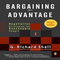 Bargaining for Advantage by J Richard Shell