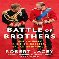Battle of Brothers by Robert Lacey