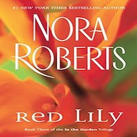 Red Lilly by Nora Roberts