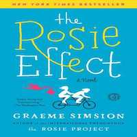 Rosie Effect by Graeme Simsion