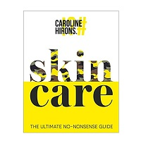 Skincare by Caroline Hirons PDF
