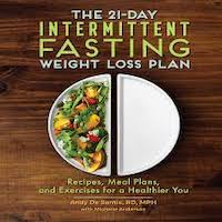The 21-Day Intermittent Fasting Weight Loss Plan by Andy DeSantis RD MPH PDF Download