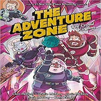The Adventure Zone- The Crystal Kingdom by Clint McElory