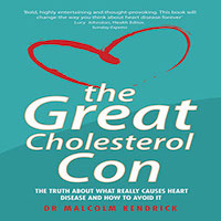 The Great Cholesterol Con by Malcolm Kendrick