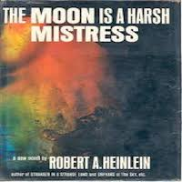 The Moon Is a Harsh Mistress by Robert A. Heinlein Download