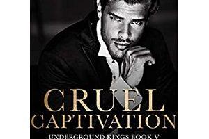 Cruel Captivation by Kelli Callahan