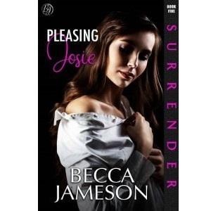 Pleasing Josie by Becca Jameson