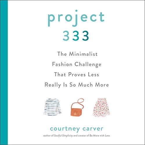 Project 333 by Courtney Carver PDF
