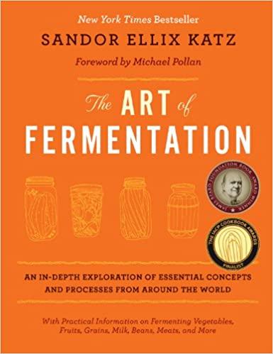 The Art of Fermentation by Sandor Ellix Katz PDF