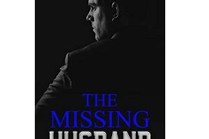 The Missing Husband by Alisha Armstrong