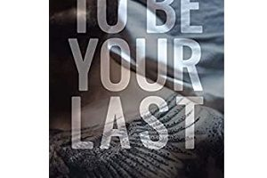 To Be Your Last by Rae Kennedy