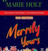 Merrily Yours by Jessica Marie Holt