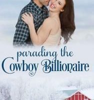 Parading the Cowboy Billionaire by Emmy Eugene