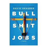 Bullshit Jobs by David Graeber