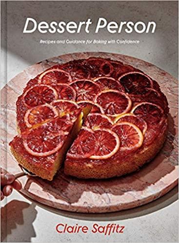 Dessert Person by Claire Saffitz PDF