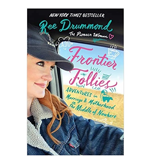 Frontier Follies by Ree Drummond PDF Download