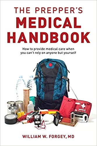 The Preppers Medical Handbook by William Forgey PDF