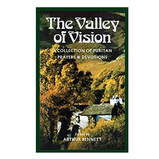 Valley of Vision by Arthur Bennett PDF