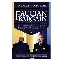Faucian Bargain by Steve Deace