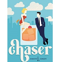Chaser (Bad Habits Book 2) by Staci Hart