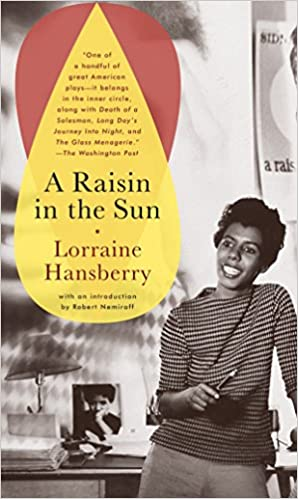 A Raisin in the Sun Mass Market Paperback by Lorraine Hansberry