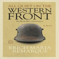 All Quiet on the Western Front A Novel by Erich Maria Remarque PDF