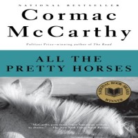 All the Pretty Horses by Cormac McCarthy PDF