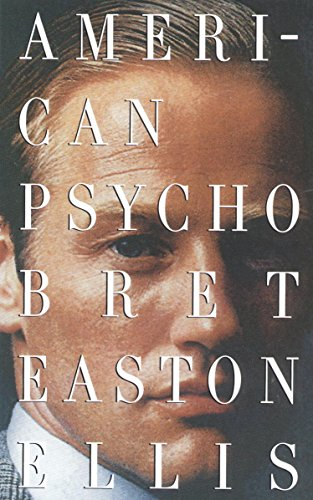 American Psycho by Bret Easton Ellis PDF